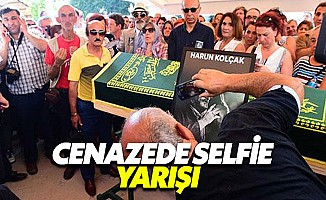Harun Kolçak'ın cenazesinde selfie yarışı