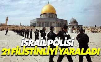 İsrail polisi Kudüs'te 21 Filistinliyi yaraladı