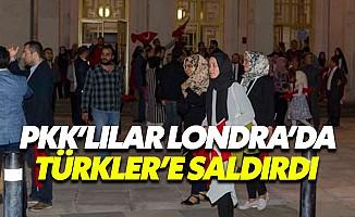 Londra'da PKK'lılar 15 Temmuz etkinliklerine saldırdı
