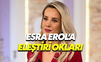 Esra Erol Tekrar Eleştiri Oklarının Hedefinde!