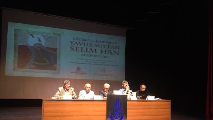 'Hâdimü'l-Haremeyn Yavuz Sultan Selim Han Sempozyumu'