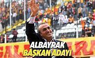 Abdurrahim Albayrak Galatasaray'ın başkan adayı