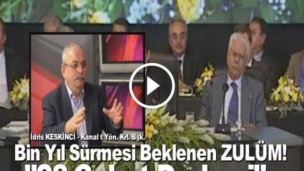 Kanal T Televizyonu Yönetim Kurulu Başkanı İdris KESKİNCİ'den 28 Şubat açıklaması